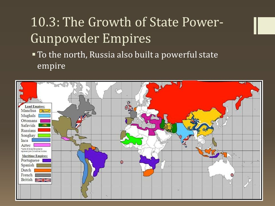 10.3: The Growth of State Power-Gunpowder Empires