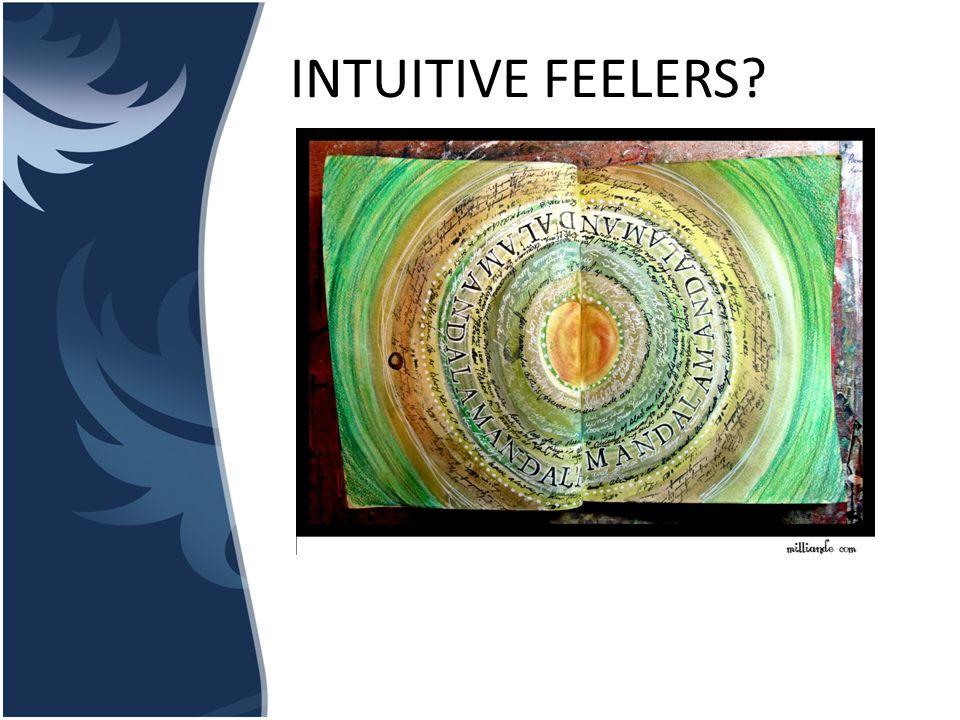INTUITIVE FEELERS