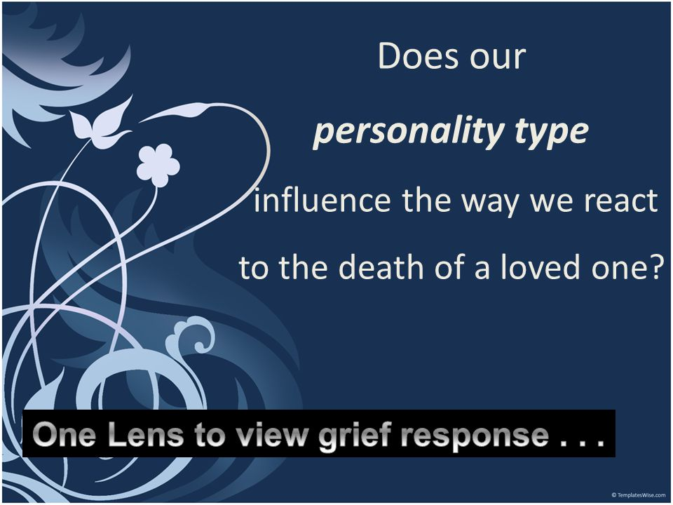 One Lens to view grief response . . .