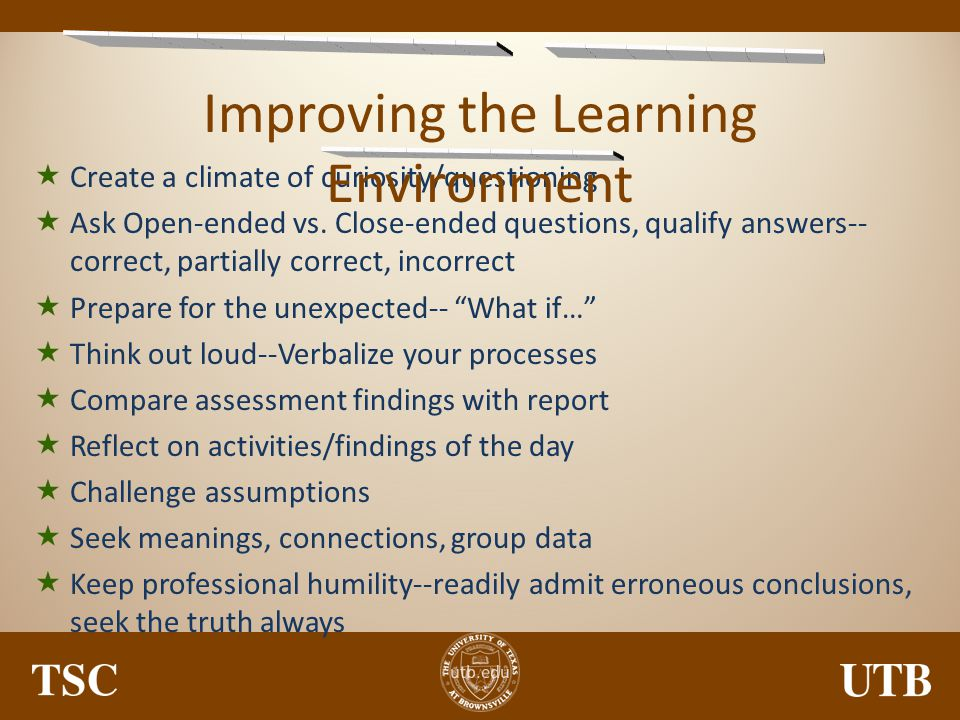 Improving the Learning Environment