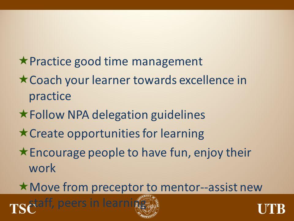 Practice good time management