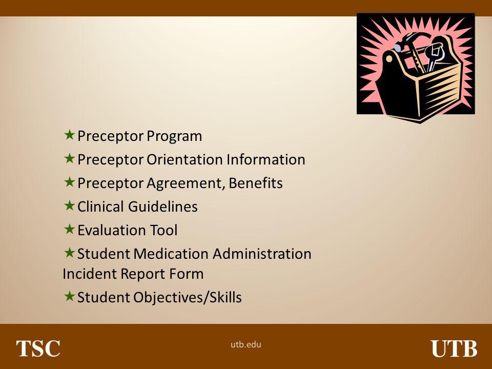 Preceptor Program Preceptor Orientation Information. Preceptor Agreement, Benefits. Clinical Guidelines.