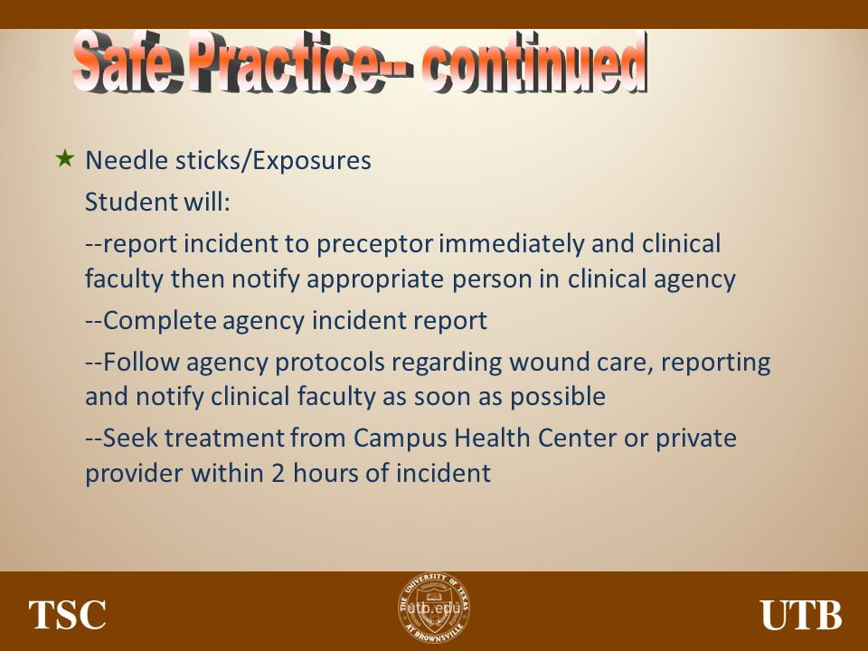 Safe Practice-- continued