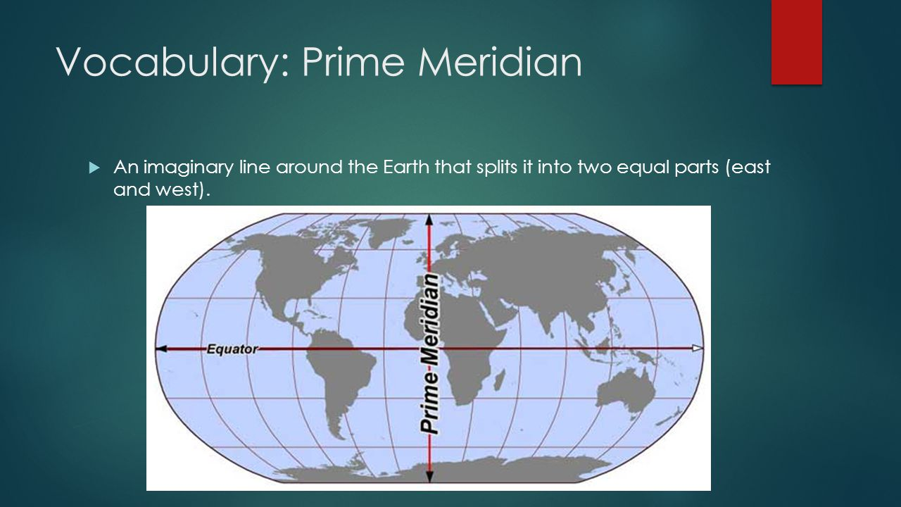 Vocabulary: Prime Meridian