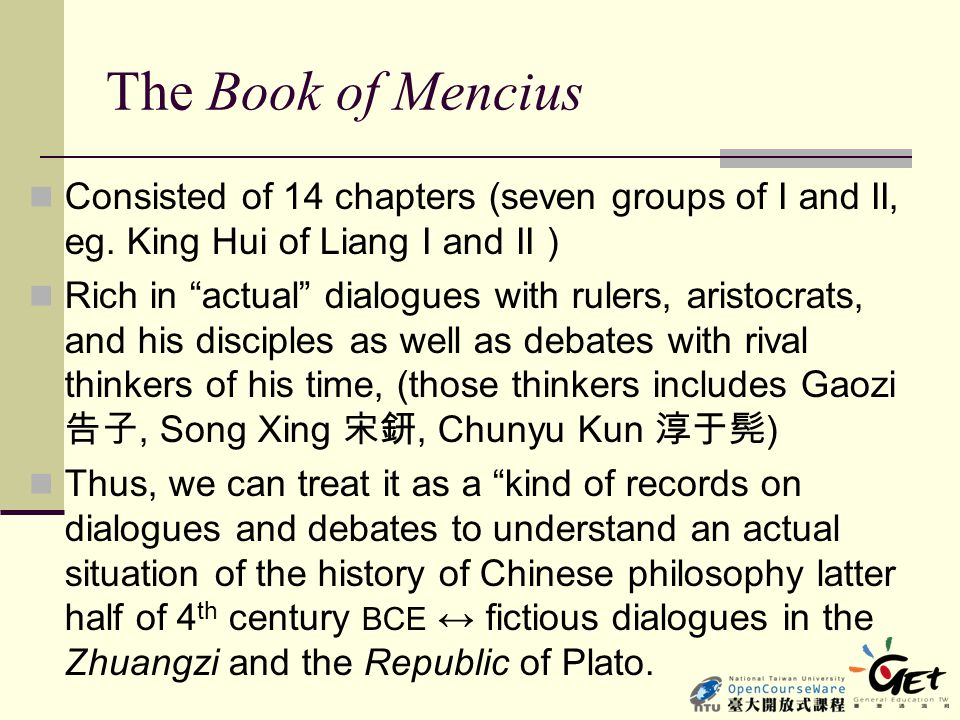 The Book of Mencius Consisted of 14 chapters (seven groups of I and II, eg. King Hui of Liang I and II )