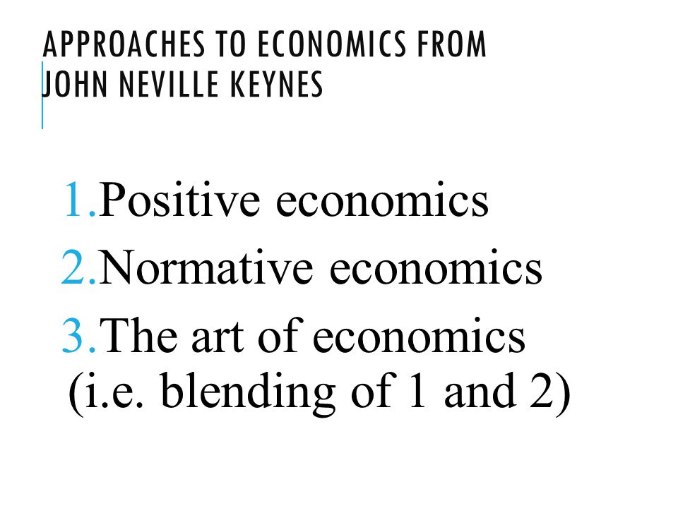 Approaches to Economics from John Neville Keynes