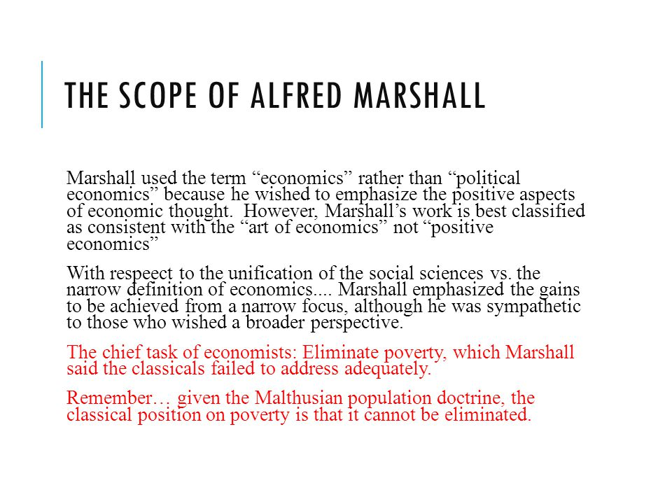 The Scope of Alfred Marshall