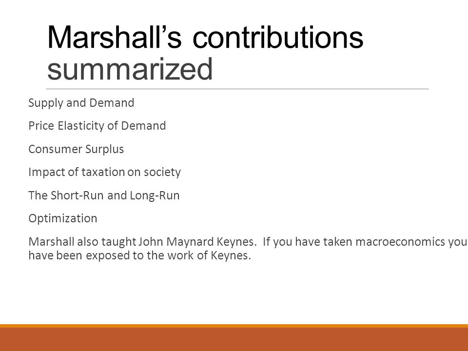 Marshall's contributions summarized