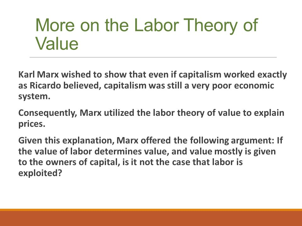 More on the Labor Theory of Value