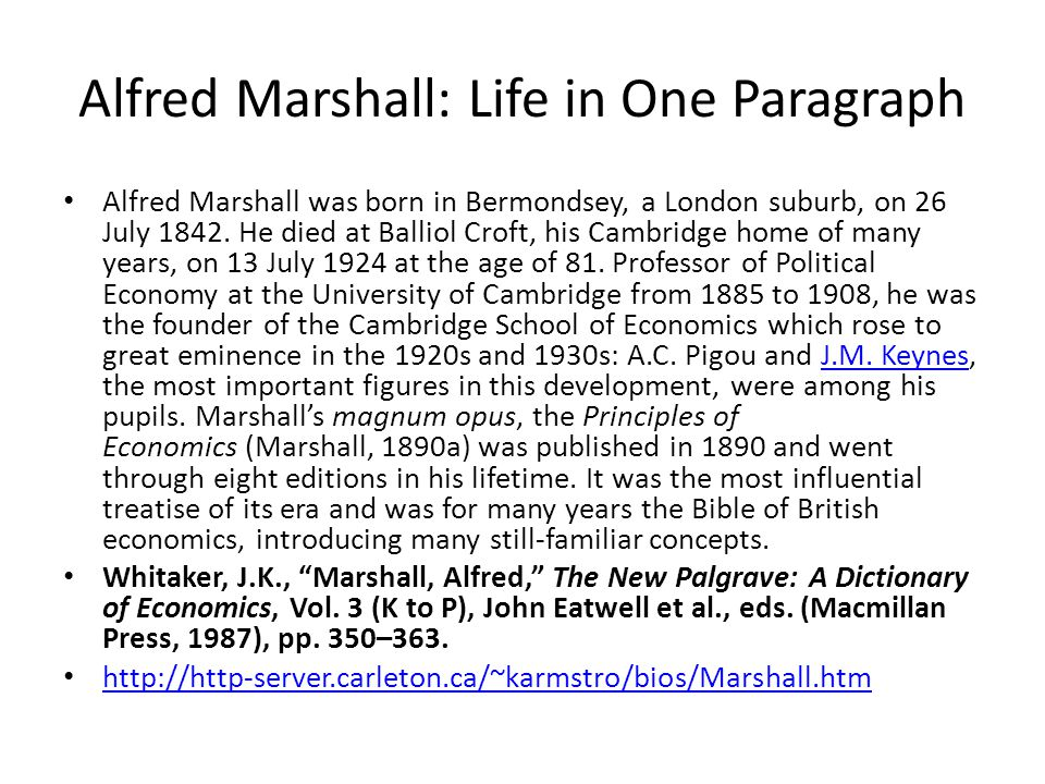 Alfred Marshall: Life in One Paragraph