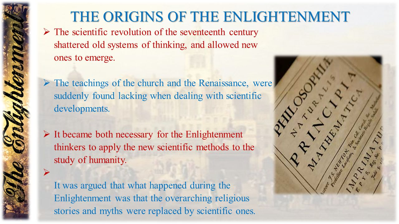 The origins of the Enlightenment