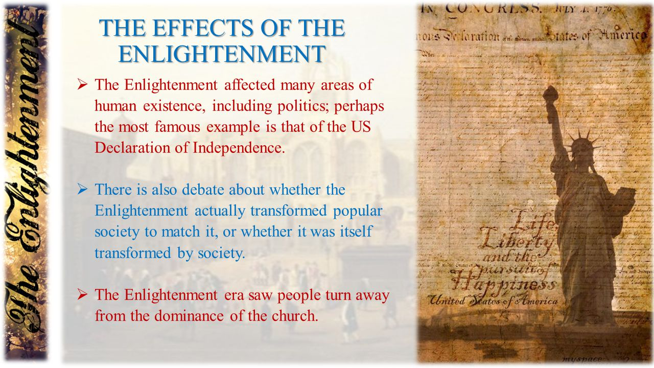 The EFFECTS OF THE Enlightenment
