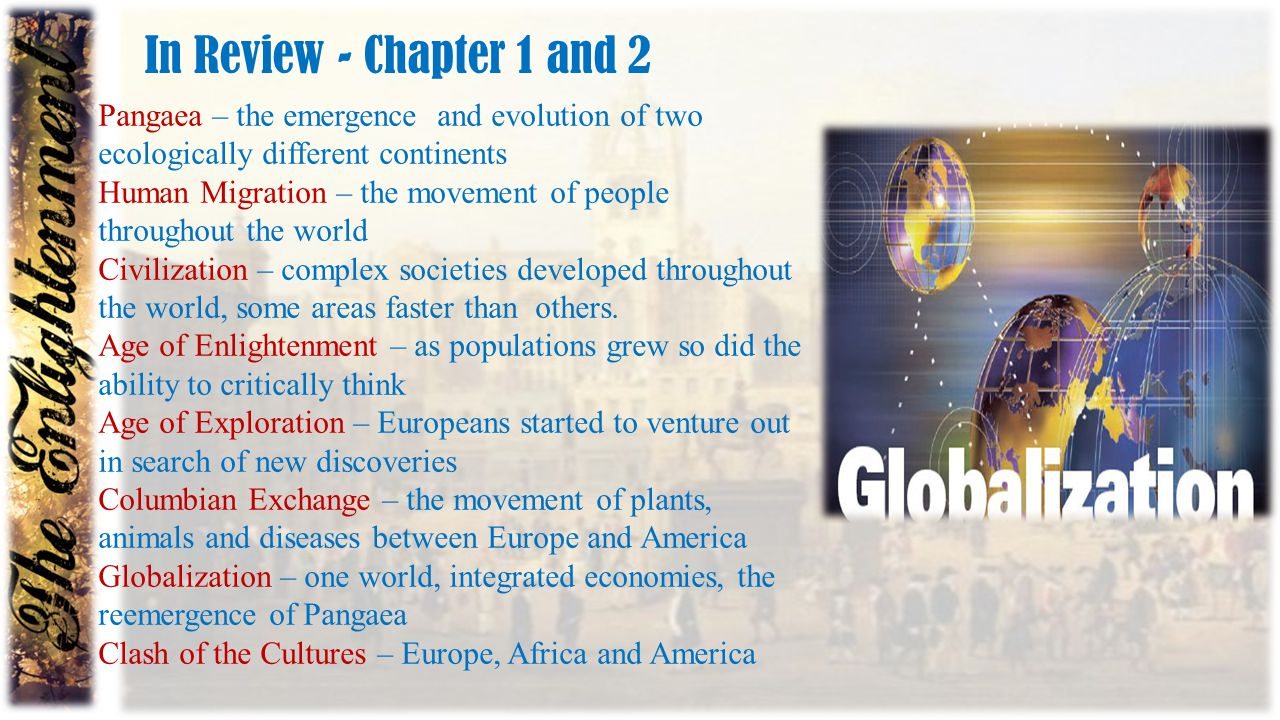 In Review - Chapter 1 and 2 Pangaea – the emergence and evolution of two ecologically different continents.
