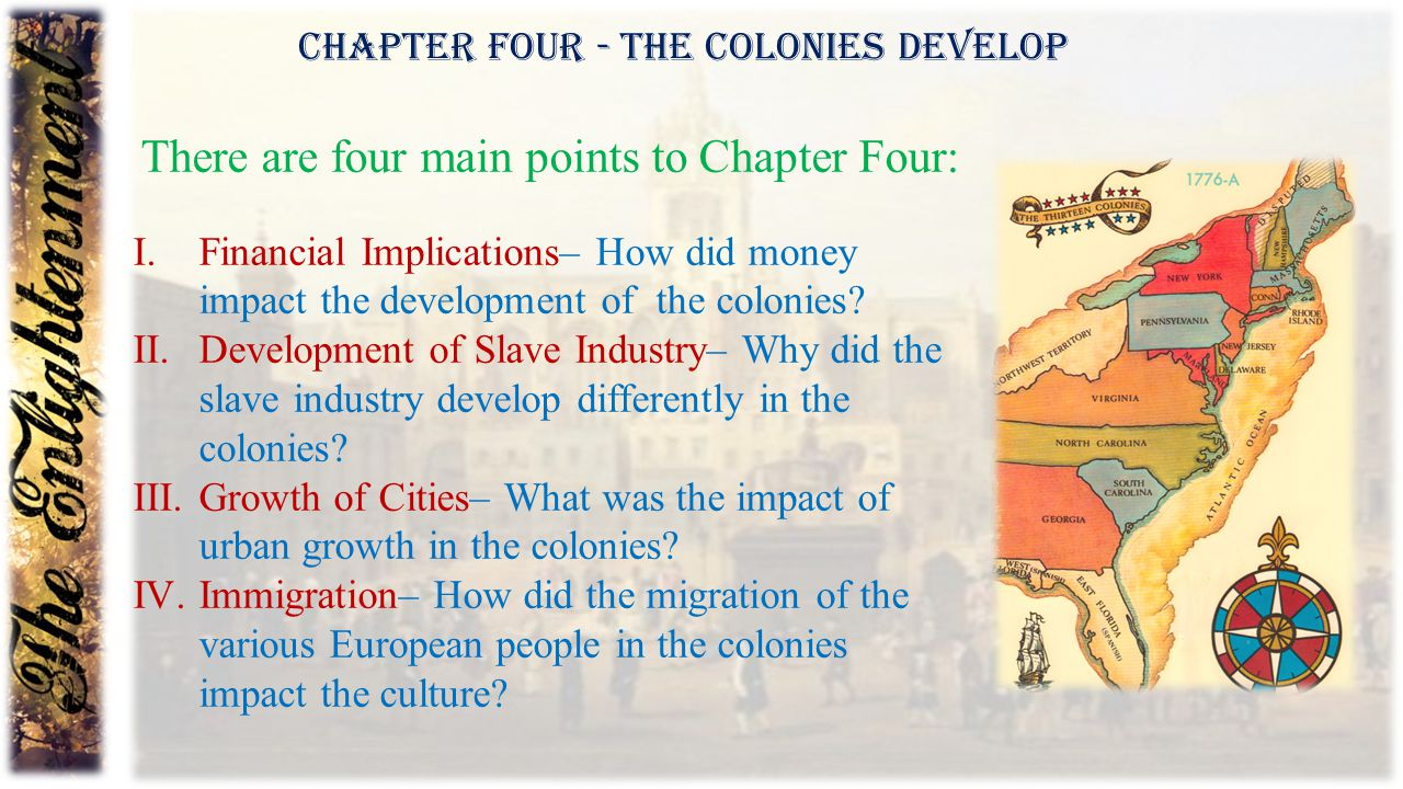 There are four main points to Chapter Four: