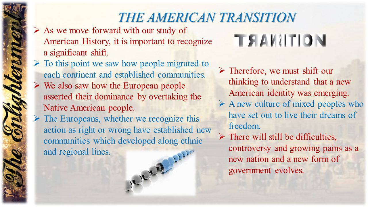The American transition