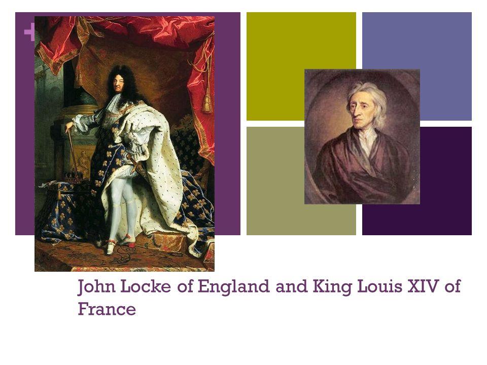 John Locke of England and King Louis XIV of France