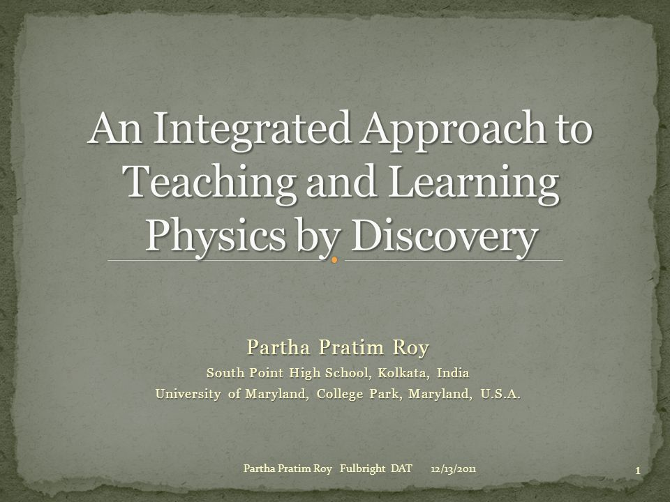 An Integrated Approach to Teaching and Learning Physics by Discovery