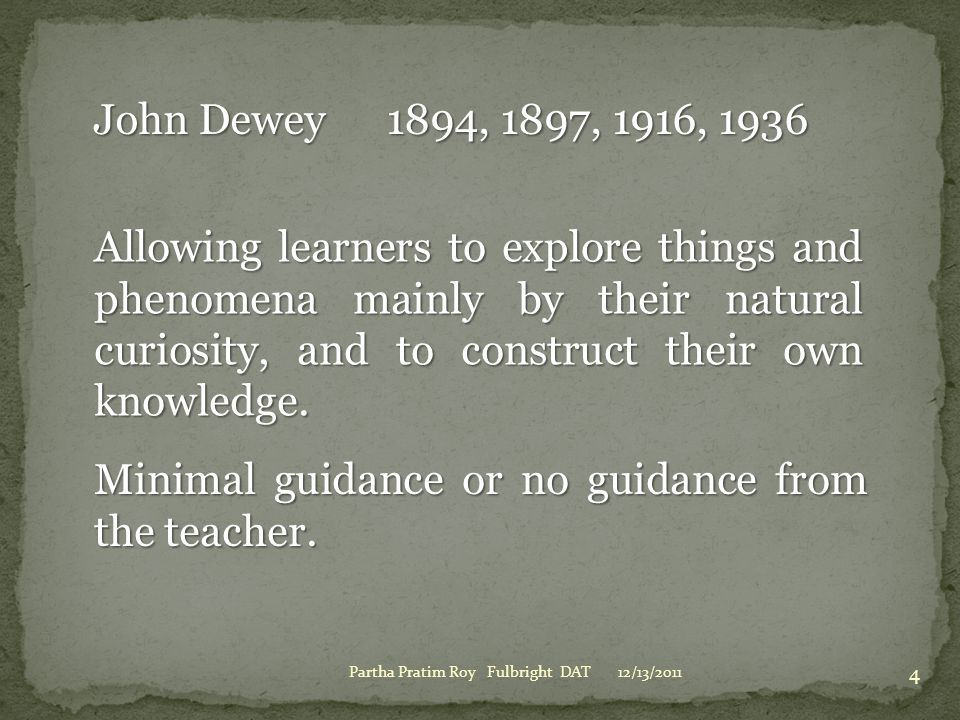 Minimal guidance or no guidance from the teacher.
