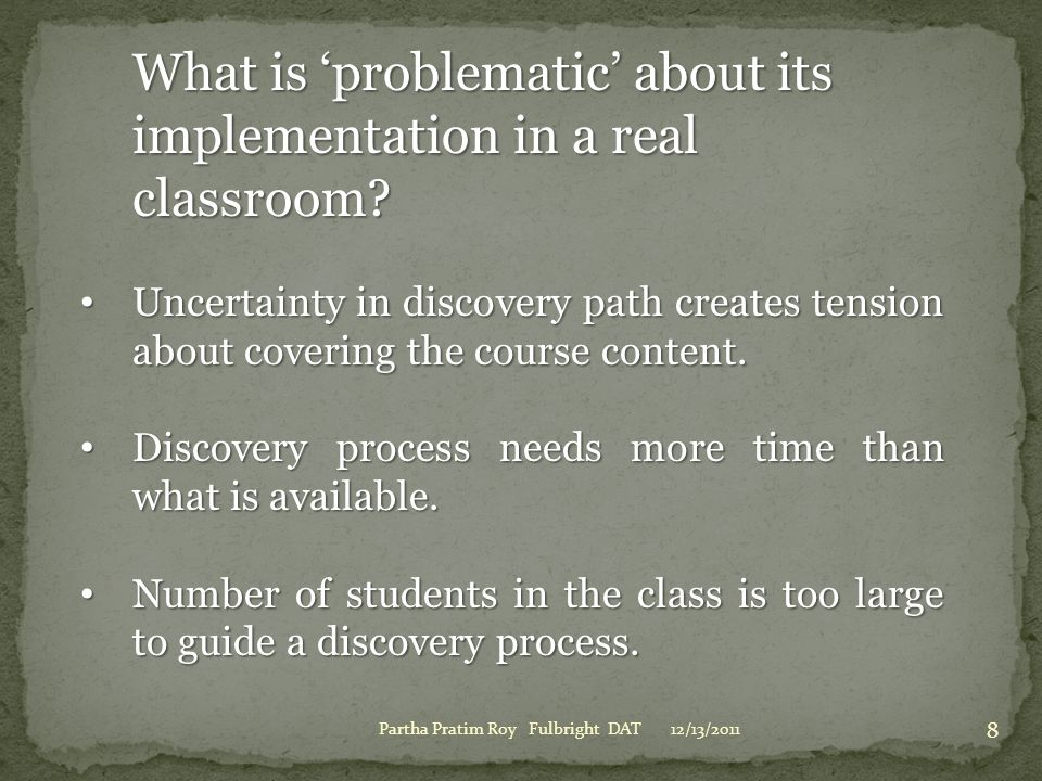 What is 'problematic' about its implementation in a real classroom