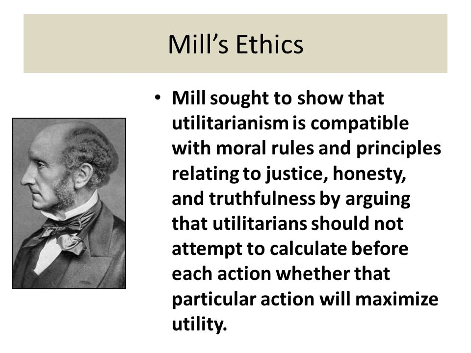 John Mill's ethical theory