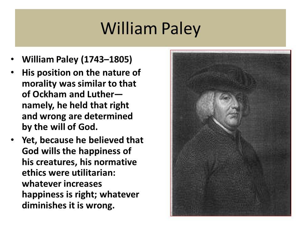 William Paley William Paley (1743–1805)