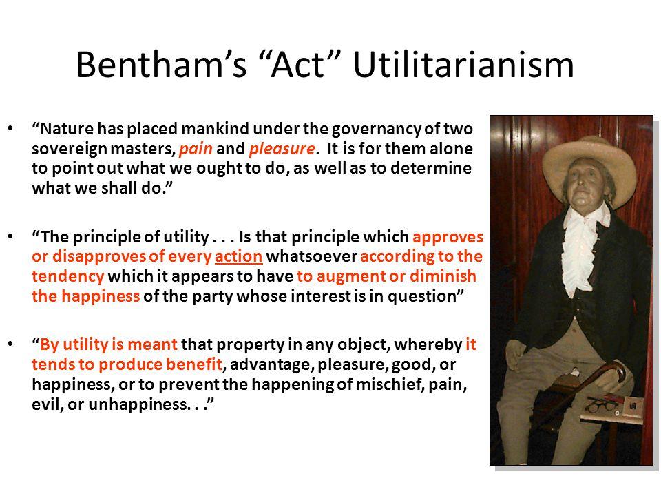 Bentham's Act Utilitarianism