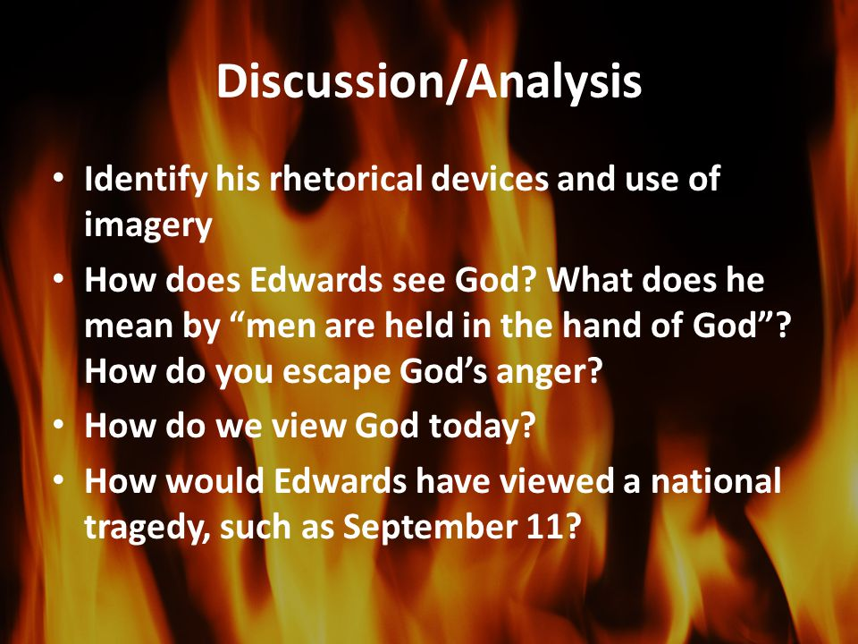 Discussion/Analysis Identify his rhetorical devices and use of imagery