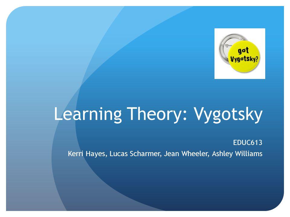 Learning Theory: Vygotsky