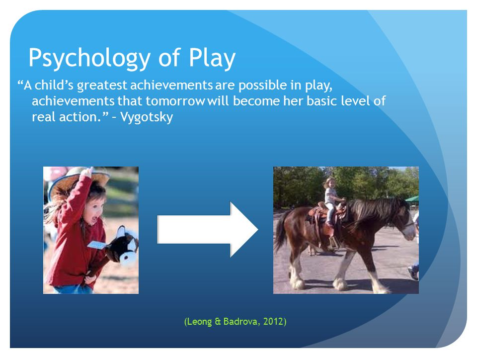 Psychology of Play
