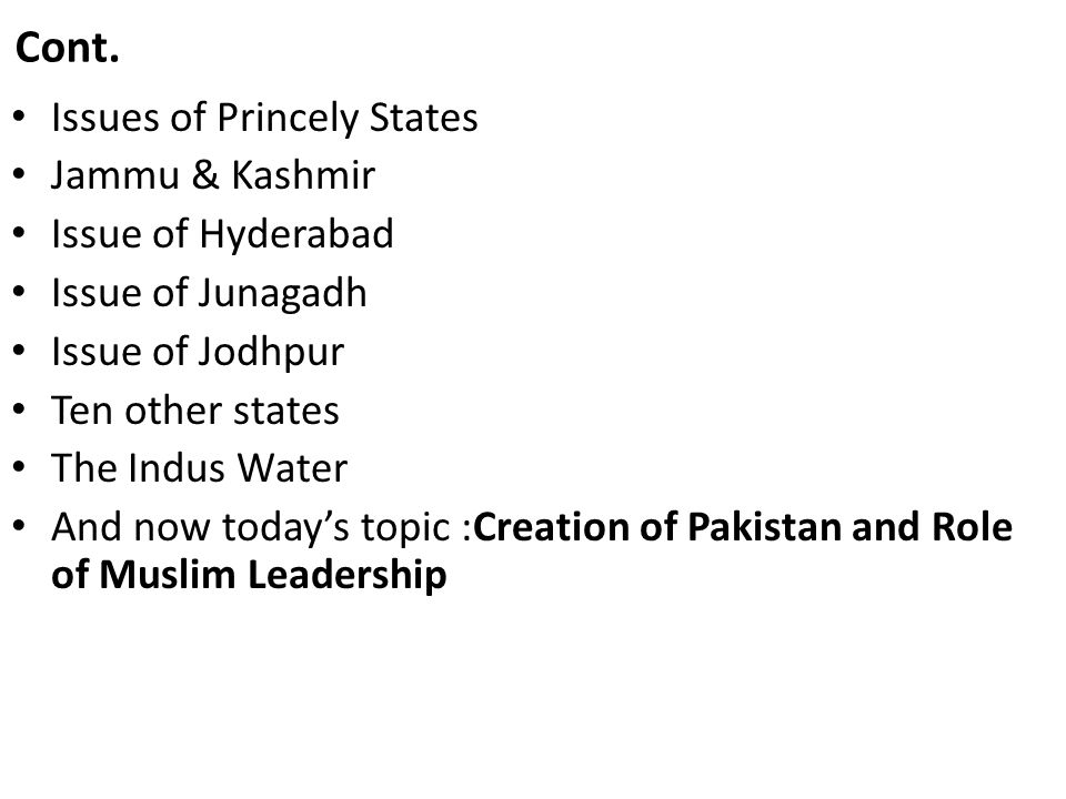 Cont. Issues of Princely States Jammu & Kashmir Issue of Hyderabad