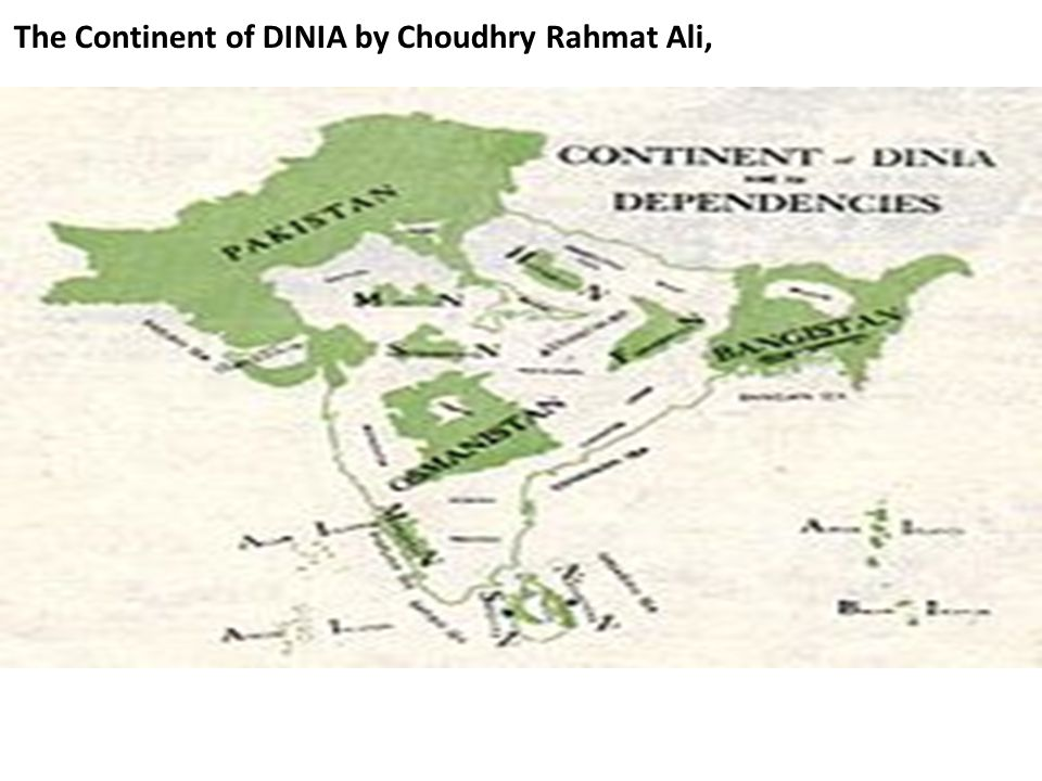 The Continent of DINIA by Choudhry Rahmat Ali,