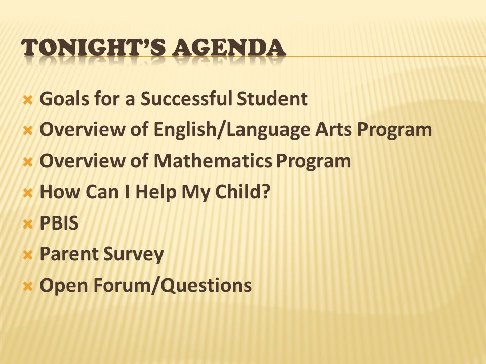 Tonight's agenda Goals for a Successful Student