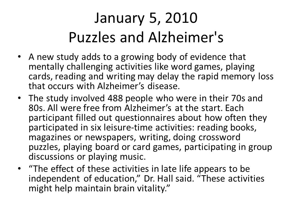 January 5, 2010 Puzzles and Alzheimer s