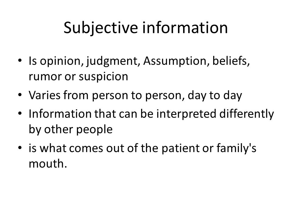 Subjective information