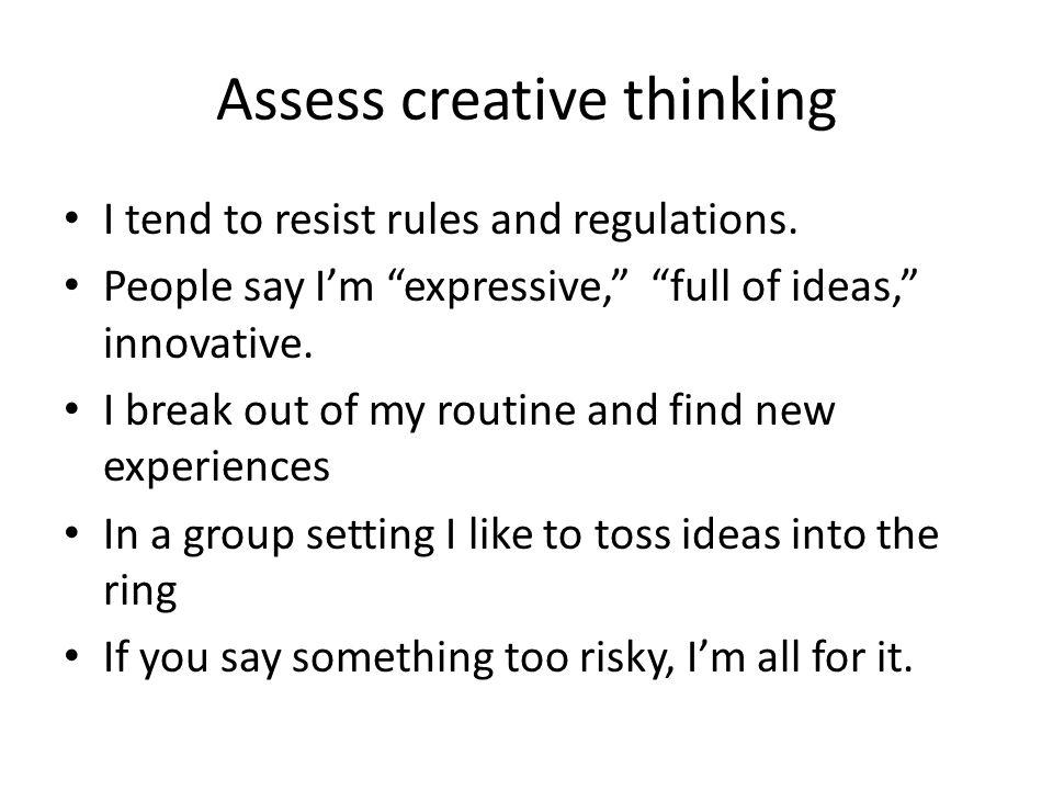 Assess creative thinking