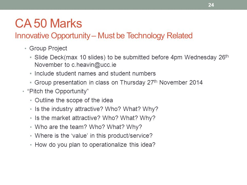CA 50 Marks Innovative Opportunity – Must be Technology Related