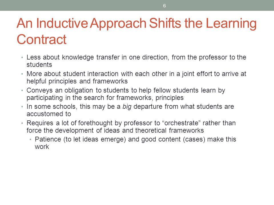 An Inductive Approach Shifts the Learning Contract