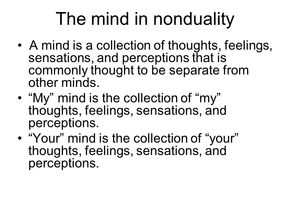 The mind in nonduality