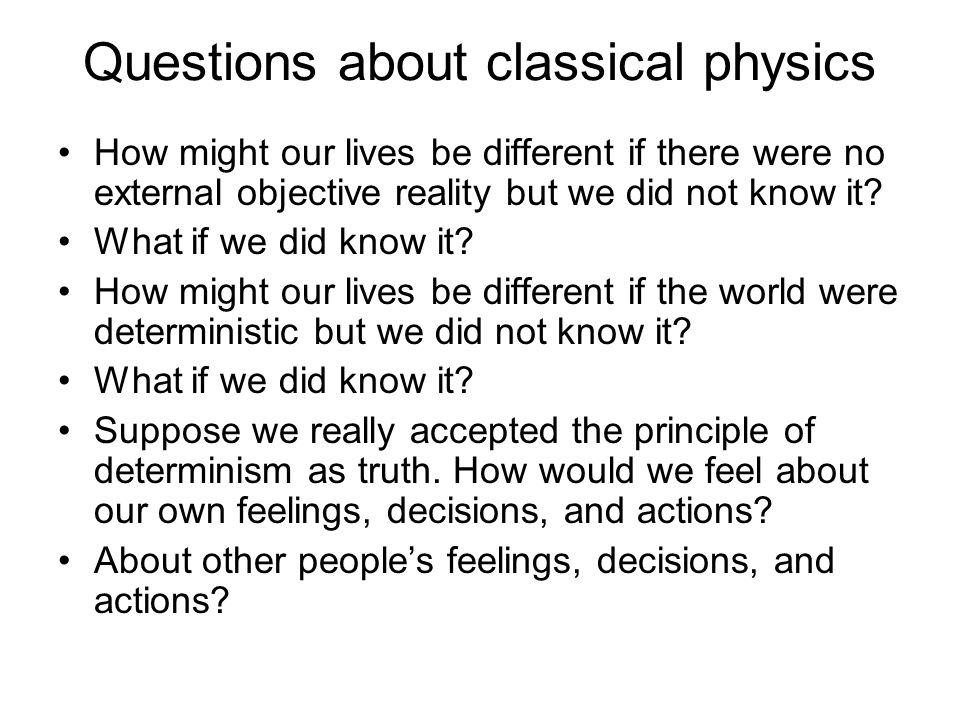 Questions about classical physics