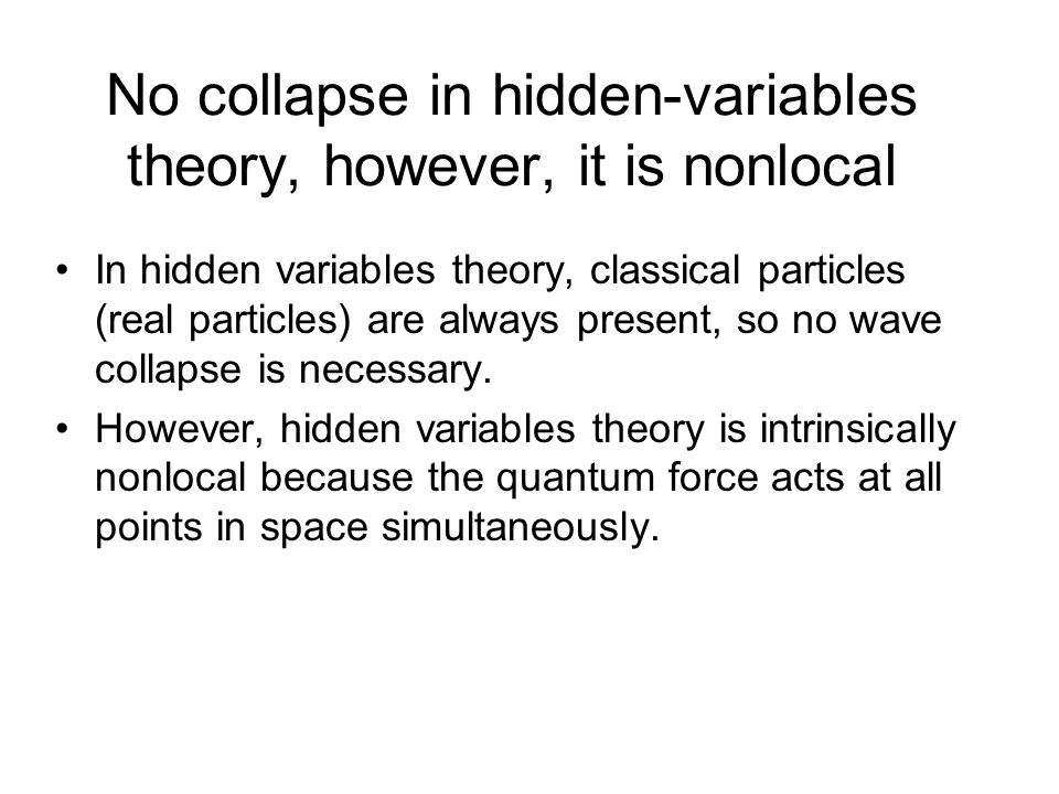 No collapse in hidden-variables theory, however, it is nonlocal