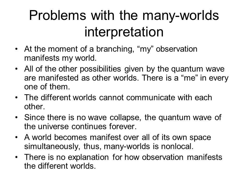 Problems with the many-worlds interpretation
