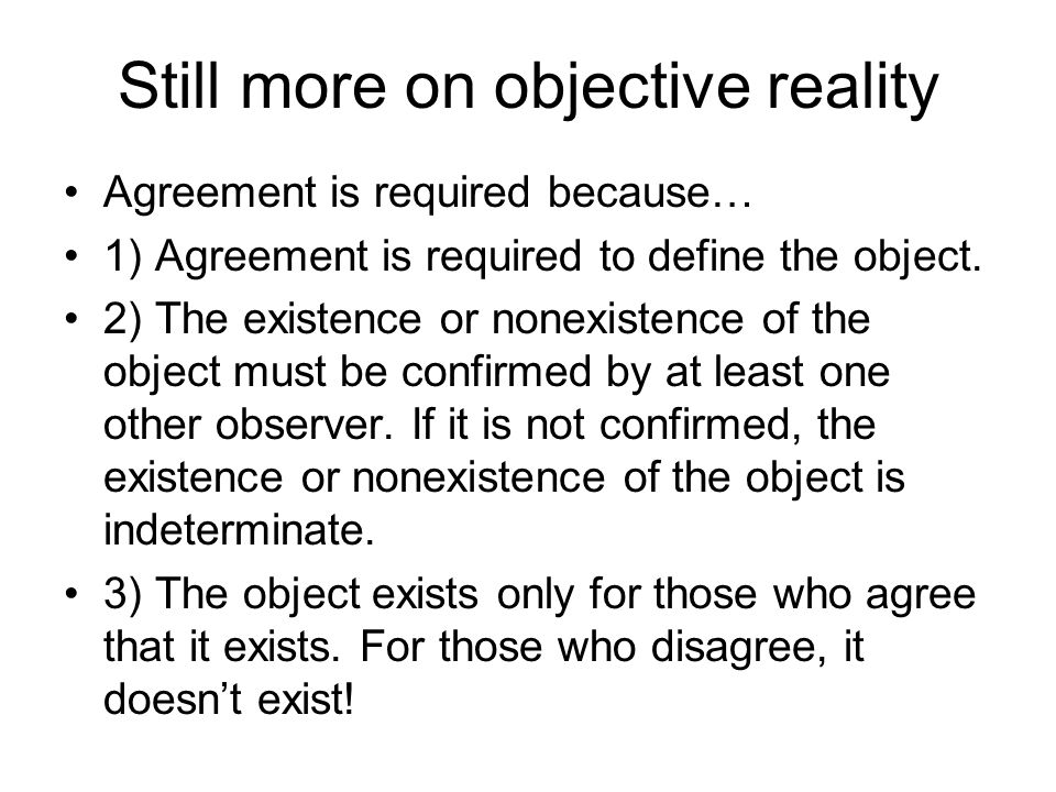Still more on objective reality