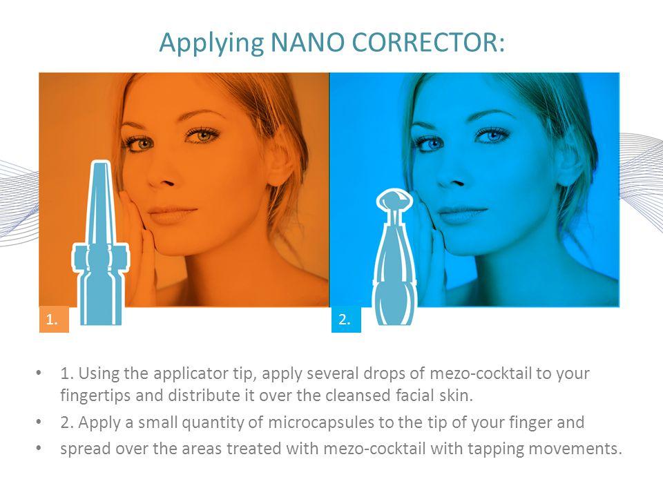 Applying NANO CORRECTOR:
