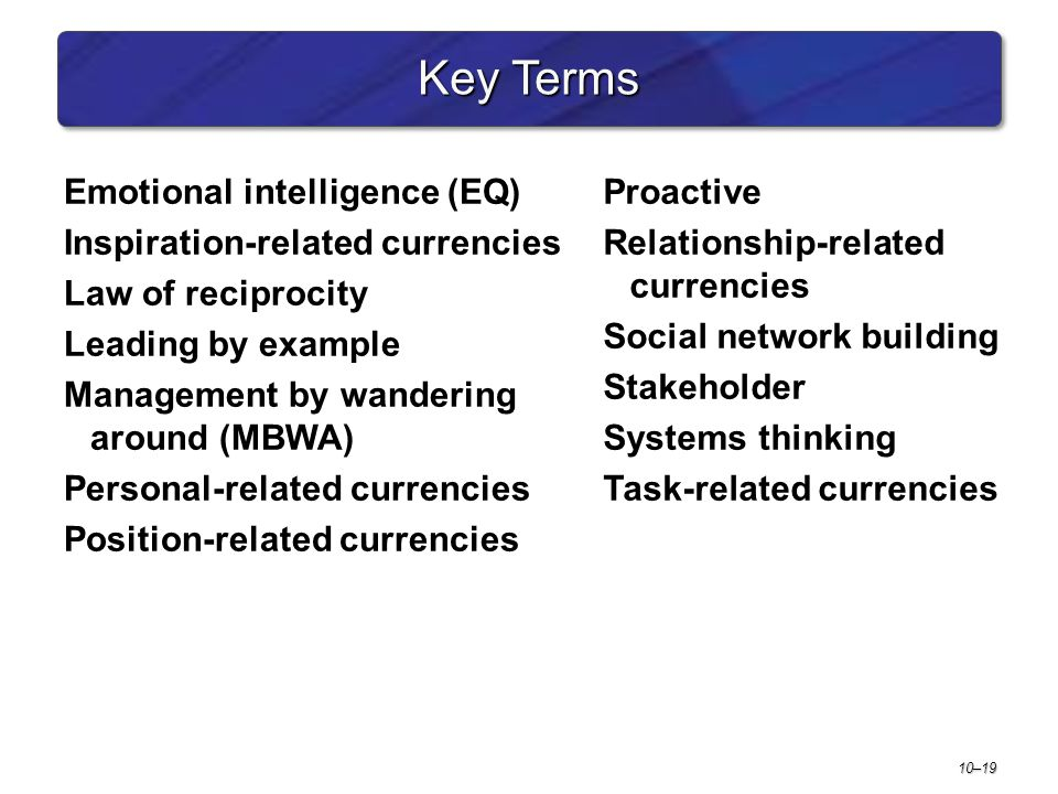 Key Terms Emotional intelligence (EQ) Inspiration-related currencies