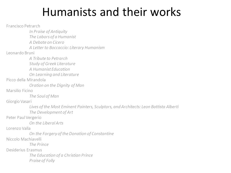 Humanists and their works