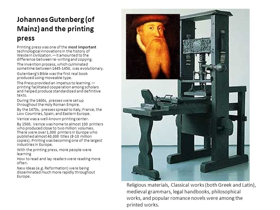 Johannes Gutenberg (of Mainz) and the printing press