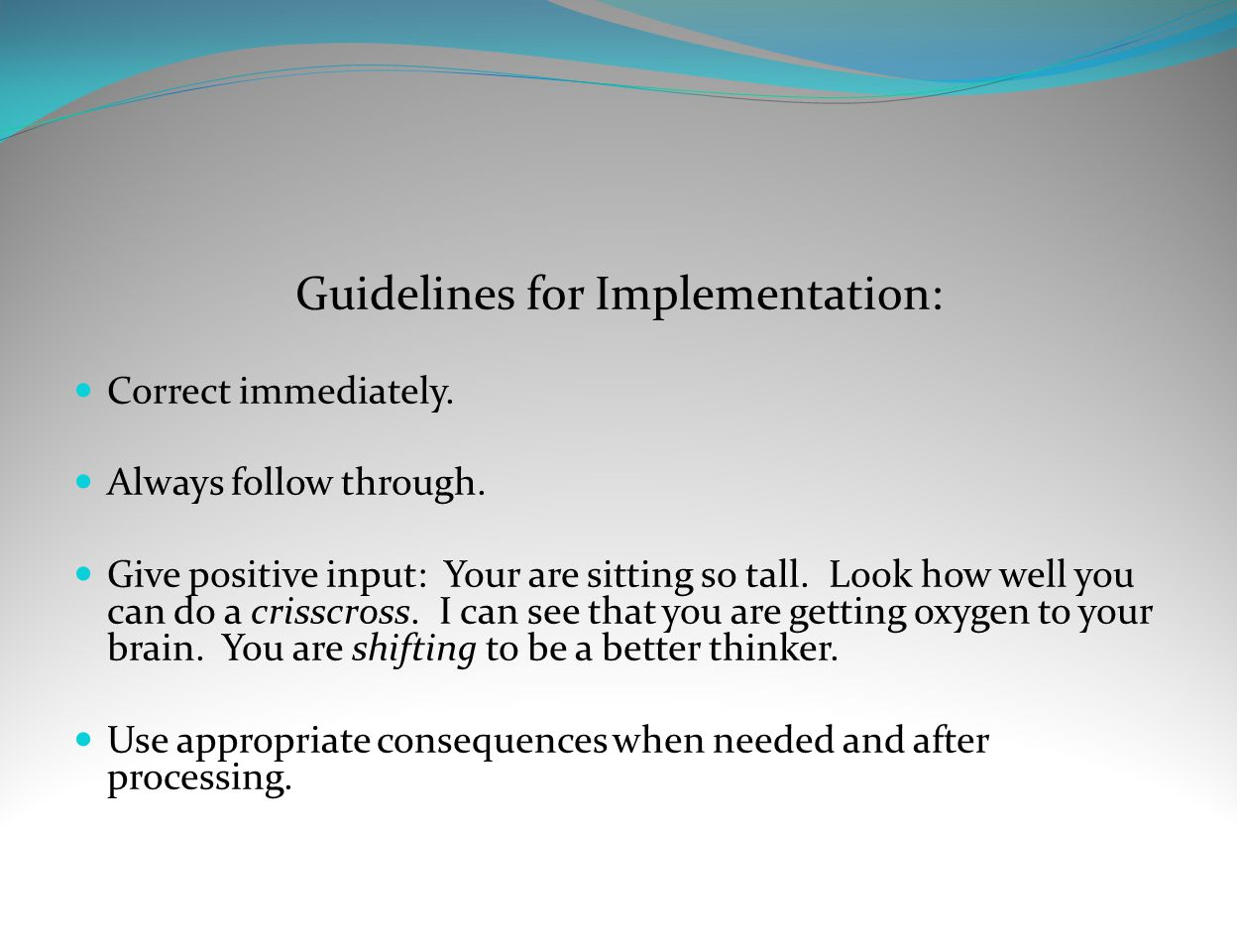 Guidelines for Implementation: