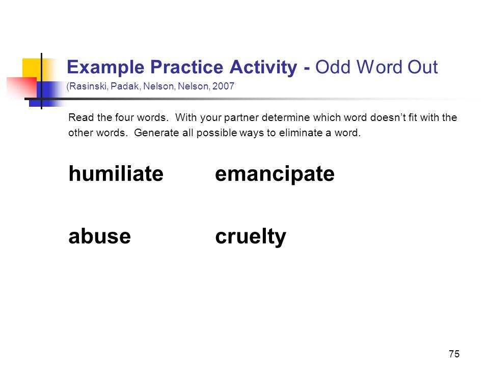humiliate emancipate abuse cruelty