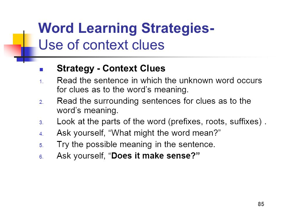 Word Learning Strategies- Use of context clues