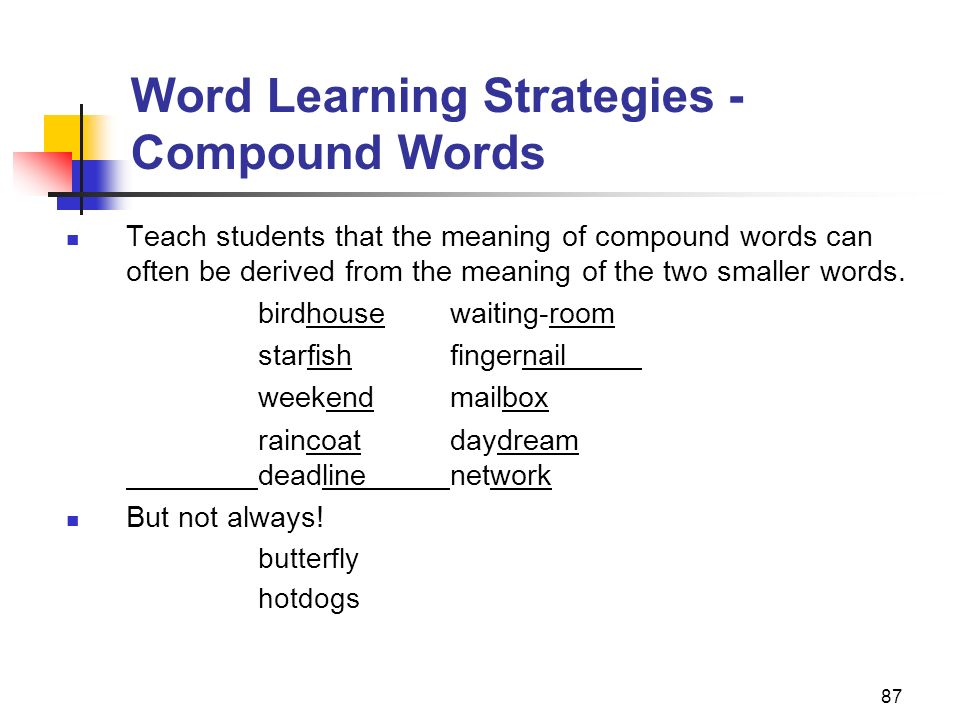 Word Learning Strategies -Compound Words